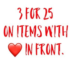 Other - 3 for $25 SALE!